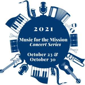 2021 Music for the Mission Concert Series October 23 and 30