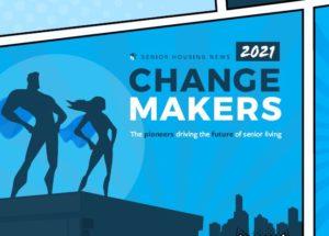Senior Housing News 2021 Changemakers e-book